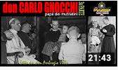 Vita di don Carlo Gnocchi   (video YouTube)
